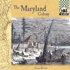 Maryland Colony (Colonies) Cover Image