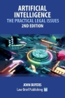 Artificial Intelligence - The Practical Legal Issues - 2nd Edition Cover Image