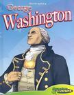 George Washington [With Hardcover Book] (Bio-Graphics (Abdo Interactive)) Cover Image