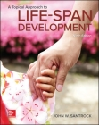 A Topical Approach to Lifespan Development Cover Image