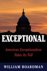 Exceptional: American Exceptionalism Takes Its Toll Cover Image