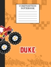 Compostion Notebook Duke: Monster Truck Personalized Name Duke on Wided Rule Lined Paper Journal for Boys Kindergarten Elemetary Pre School Cover Image