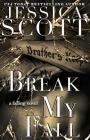 Break My Fall (Falling #2) Cover Image
