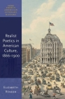 Realist Poetics in American Culture, 1866-1900 (Oxford Studies in American Literary History) Cover Image