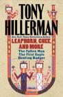 Tony Hillerman: Leaphorn, Chee, and More: The Fallen Man, The First Eagle, Hunting Badger Cover Image