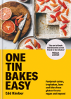 One Tin Bakes Easy: Foolproof cakes, traybakes, bars and bites from gluten-free to vegan and beyond Cover Image