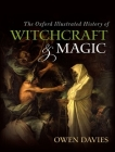 The Oxford Illustrated History of Witchcraft and Magic Cover Image