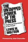 The Untapped Power of the Press: Explaining Government to the People Cover Image