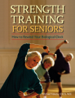 Strength Training for Seniors: How to Rewind Your Biological Clock Cover Image