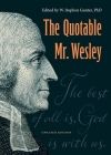 The Quotable Mr. Wesley: Updated Edition Cover Image