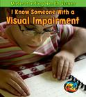 I Know Someone with a Visual Impairment Cover Image