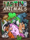 FARTING ANIMALS Coloring Book: Hilarious Gag Gift Idea for Kids and Adults! Cover Image