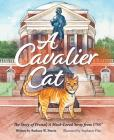 A Cavalier Cat: The Story of Pretzel, a Much Loved Stray from Uva Cover Image