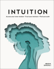 Intuition: Access your inner wisdom. Trust your instincts. Find your path. Cover Image