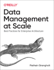 Data Management at Scale: Best Practices for Enterprise Architecture Cover Image