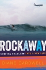 Rockaway: Surfing Headlong into a New Life Cover Image