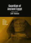 Guardian of Ancient Egypt: Studies in Honor of Zahi Hawass. 3 Vol Set Cover Image