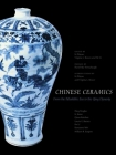 Chinese Ceramics: From the Paleolithic Period through the Qing Dynasty (The Culture & Civilization of China) Cover Image