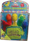 Hello, Dinosaurs!: A Hand-Puppet Board Book [With Dinosaurs] Cover Image