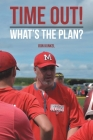 Time Out!: What's the Plan? Cover Image