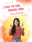 Look on the Bright Side: Being Positive (Just Breathe) Cover Image