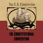 The Constitutional Convention (Audio Classics) Cover Image