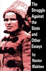The Struggle Against the State and Other Essays Cover Image