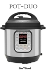 Pot-Duo: 7-in-1 Electric Pressure Cooker, Sterilizer, Slow Cooker, Rice Cooker, Steamer, Saute, Yogurt Maker, and Warmer, 8 Qua Cover Image
