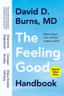 The Feeling Good Handbook: The Groundbreaking Program with Powerful New Techniques and Step-by-Step Exercises to Overcome Depression, Conquer Anxiety, and Enjoy Greater Intimacy Cover Image