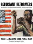 Reluctant Reformers: Racism and Social Reform Movements in the United States Cover Image