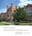 Path to Excellence: Building the University of Oklahoma, 1890-2015 Cover Image