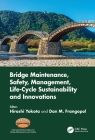 Bridge Maintenance, Safety, Management, Life-Cycle Sustainability and Innovations: Proceedings of the Tenth International Conference on Bridge Mainten Cover Image