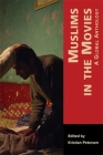 Muslims in the Movies: A Global Anthology (Mizan #5) Cover Image