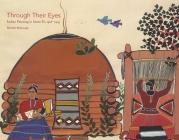Through Their Eyes: Indian Painting in Santa Fe, 1918–1945: Indian Painting in Santa Fe, 1918–1945 Cover Image