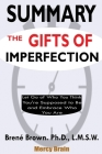Summary of The Gifts of Imperfection: Let Go of Who You Think You're Supposed to Be and Embrace Who You Are by Brené Brown Cover Image