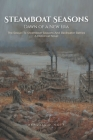 Steamboat Seasons: The Sequel To Steamboat Seasons And Backwater Battles A Historical Novel Cover Image