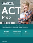 ACT Prep Book 2021-2022 with Practice Tests: Study Guide with Practice Questions for the American College Testing Exam Cover Image
