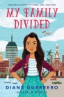 My Family Divided: One Girl's Journey of Home, Loss, and Hope Cover Image