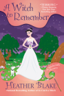 A Witch to Remember: A Wishcraft Mystery Cover Image