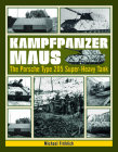 Kampfpanzer Maus: The Porsche Type 205 Super-Heavy Tank Cover Image