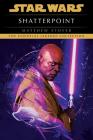 Shatterpoint: Star Wars Legends (Star Wars - Legends) Cover Image
