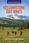 A Ranger's Guide to Yellowstone Day Hikes: All New Anniversary Edition Cover Image