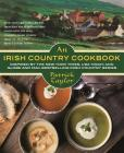 An Irish Country Cookbook: More Than 140 Family Recipes from Soda Bread to Irish Stew, Paired with Ten New, Charming Short Stories from the Beloved Irish Country Series (Irish Country Books) Cover Image