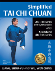 Simplified Tai Chi Chuan: 24 Postures with Applications & Standard 48 Postures Cover Image