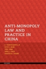 Anti-Monopoly Law and Practice in China Cover Image