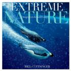 Extreme Nature: Images from the World's Edge Cover Image