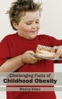 Challenging Facts of Childhood Obesity Cover Image