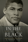 In the Black: My Life Cover Image