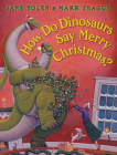 How Do Dinosaurs Say Merry Christmas? (How Do Dinosaurs...?) Cover Image