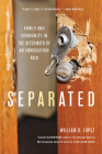 Separated: Family and Community in the Aftermath of an Immigration Raid Cover Image